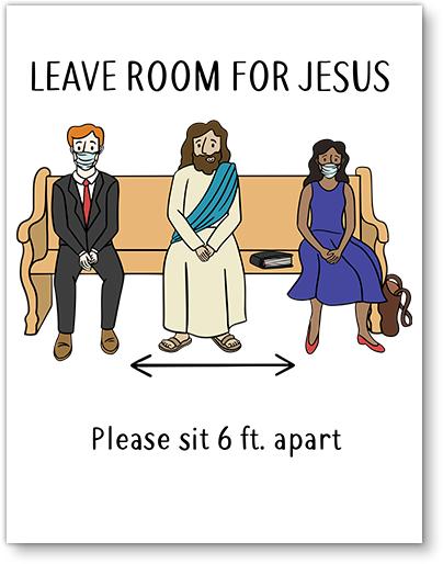 LEAVE ROOM FOR JESUS Social Distancing Sign