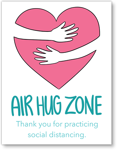 AIR HUG ZONE - Social Distancing Sign